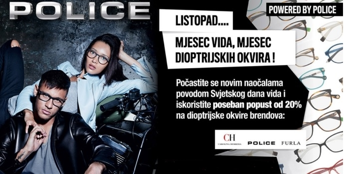 "***Mjesec vida, mjesec dioptrijskih okvira! ""powered by Police""***"